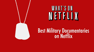 top 5 military documentaries streaming on netflix whats on netflix