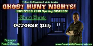 ghost hunt tour u2013 collingwood arts center u2013 halloween 2014