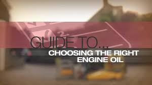 help u0026 advice oil buyers guide video