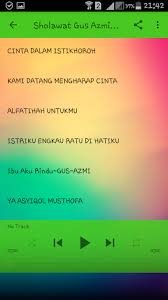 download mp3 gus azmi ibu aku rindu sholawat offline gus azmi paling baper apk download only apk file
