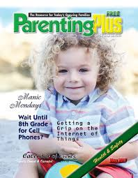 may 2017 by parenting plus issuu
