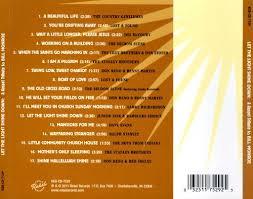 Let The Light Shine Let The Light Shine Down A Gospel Tribute To Bill Monroe