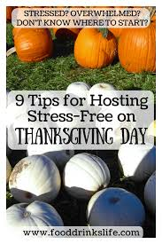 9 tips for stress free thanksgiving hosting food drinks