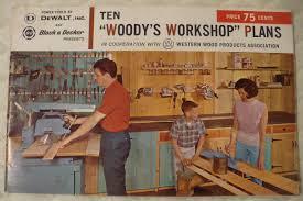 10 woody u0027s workshop plans by dewalt u0026 black decker tools vintage