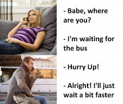 Babe Memes - dopl3r com memes babe where are you im waiting for the bus