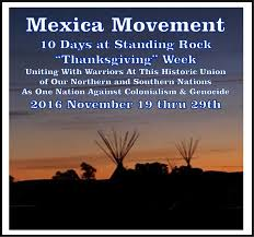 mexica movement is going to standing rock on thanksgiving week