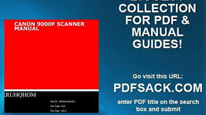 canon 9000f scanner manual video dailymotion