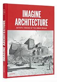 gestalten imagine architecture