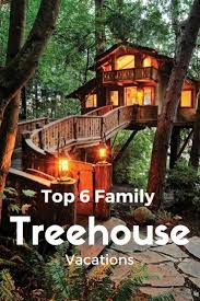 Coolest Tree Houses Best 25 Treehouse Vacations Ideas On Pinterest Tree House