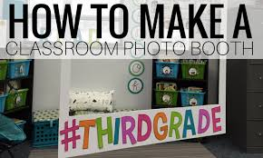 photo booth for diy classroom photo booth teach create motivate