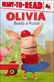 olivia builds a house book by maggie testa shane l johnson