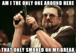 I Quit Meme - i quit smoking over a year ago but every time i see people