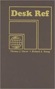 Showing Desk Web Edition Desk Ref Thomas J Glover Richard A Young 9781885071606 Amazon
