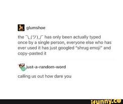 Typed Memes - how the hell do you even type that some of the characters don t