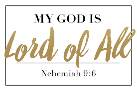He Is My Comforter Redeemed Ministries My God Is Lord Of All Nehemiah 9 6