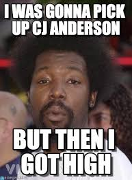 Anderson Meme - i was gonna pick up cj anderson on memegen