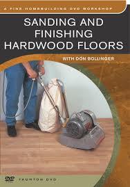 amazon com sanding and finishing hardwood floors dvd edition