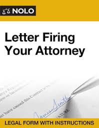 letter firing your attorney legal form nolo