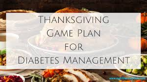 your thanksgiving diabetes plan nutrition nuptials in the
