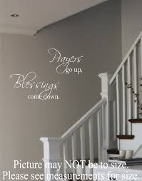 vinyl wall decal prayers go up blessings come down vinyl