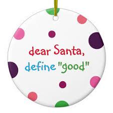 i smiled you dear santa 3 ornaments for