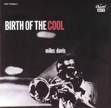 birth of the cool davis songs reviews credits allmusic