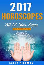 2017 horoscopes sally kirkman astrologer
