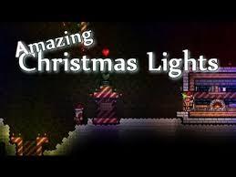 terraria amazing christmas lights youtube