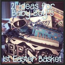 baby s easter basket 21 ideas for baby boy s easter basket hashtagteachermom