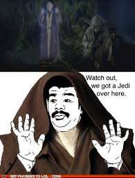 Memes De Star Wars - watch out we got a jedi over here star wars know your meme