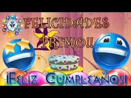 imagenes cumpleaños de primo feliz cumpleaños primo youtube