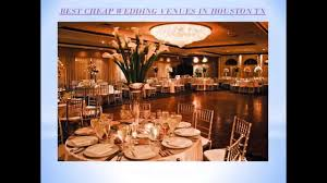 cheap wedding venues best cheap wedding venues in houston tx