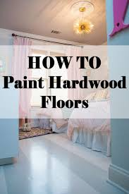 how to paint hardwood floors s