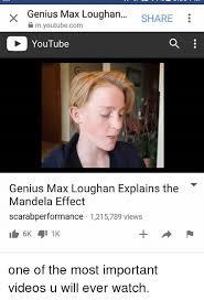 Meme Videos Youtube - genius max loughan share myoutubecom youtube genius max loughan