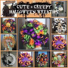 Scary Halloween Wreaths 11 Cute And Creepy Halloween Wreaths Under A Texas Sky