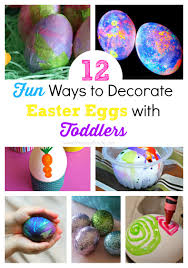 12 fun ways to decorate easter eggs with toddlers mommy u0027s bundle