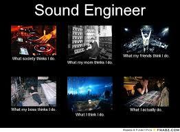 Audio Engineer Meme - sound engineer shirts google search music pinterest sound