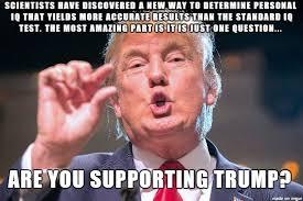 Test Meme - trump supporters iq test meme on imgur