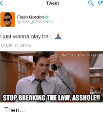 Stop Breaking The Law Meme - tweet a flash gordon josh gordonxll i just wanna play ball a 12116