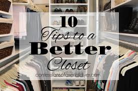 closet makeovers 10 tips to a better closet confessions of a serial do it yourselfer