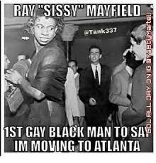 Gay Black Man Meme - raya sissy may field tank 337 1st gay black man to say im moving to