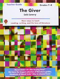 the giver teacher guide by novel units inc novel units inc