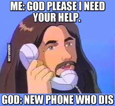 New Phone Meme - god new phone who dis humoar com
