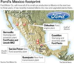 ford to move all small car production to mexico