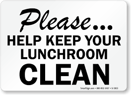 keep lunch room clean signs food cafeteria lunchroom signs