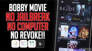 new install bobby movie forever ios 11 10 9 no jailbreak
