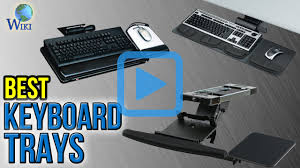 top 6 keyboard trays of 2017 review