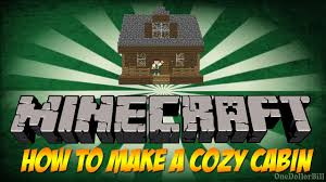 How To Make A House Cozy How To Make A Minecraft Cozy Cabin Youtube