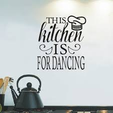 online get cheap kitchen tile size aliexpress com alibaba group this kitchen is for dancing quotes wall sticker vinyl wall decals removable for living room kitchen