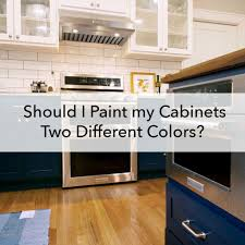 kitchen cabinets different colors top bottom should i paint my cabinets two different colors paper